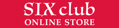 Crack6 ONLINE STORE「SIX club」